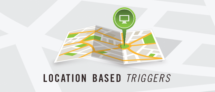 location-based-triggerlocation-based-trigger