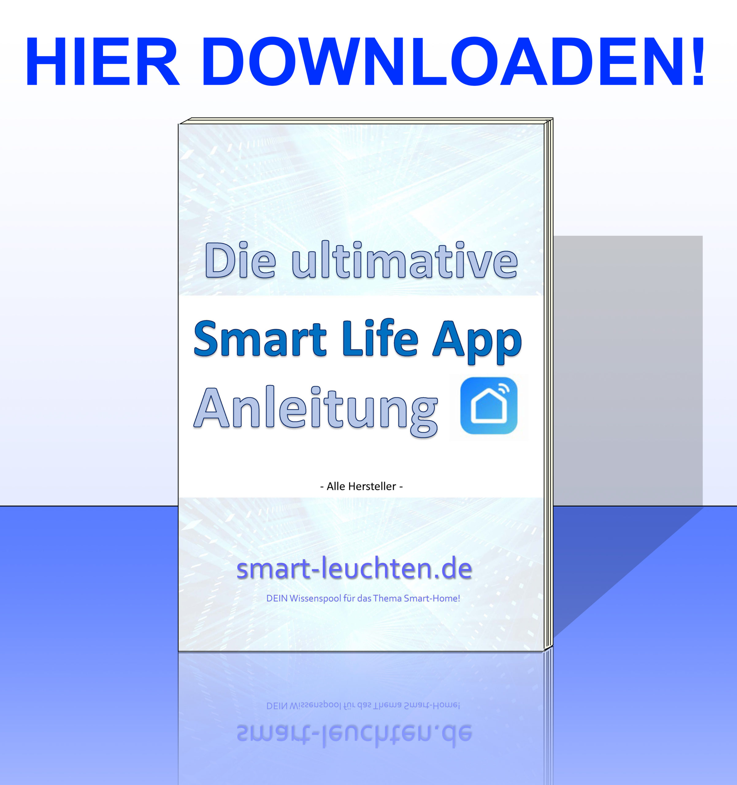 die_ultimative_smart_life_app_anleitung_ver1.0_3D_hier_downloaden